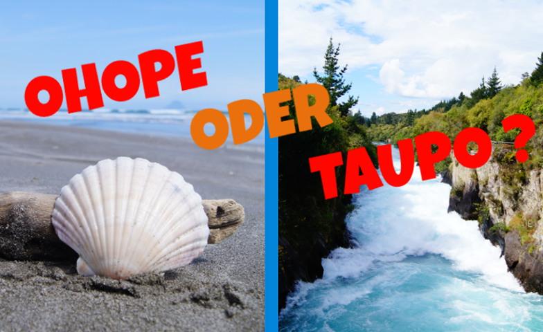 Ohope oder Taupo – was kommt nach Rotorua?