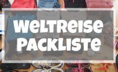 Weltreise Packliste – Das kommt mit auf Weltreise!