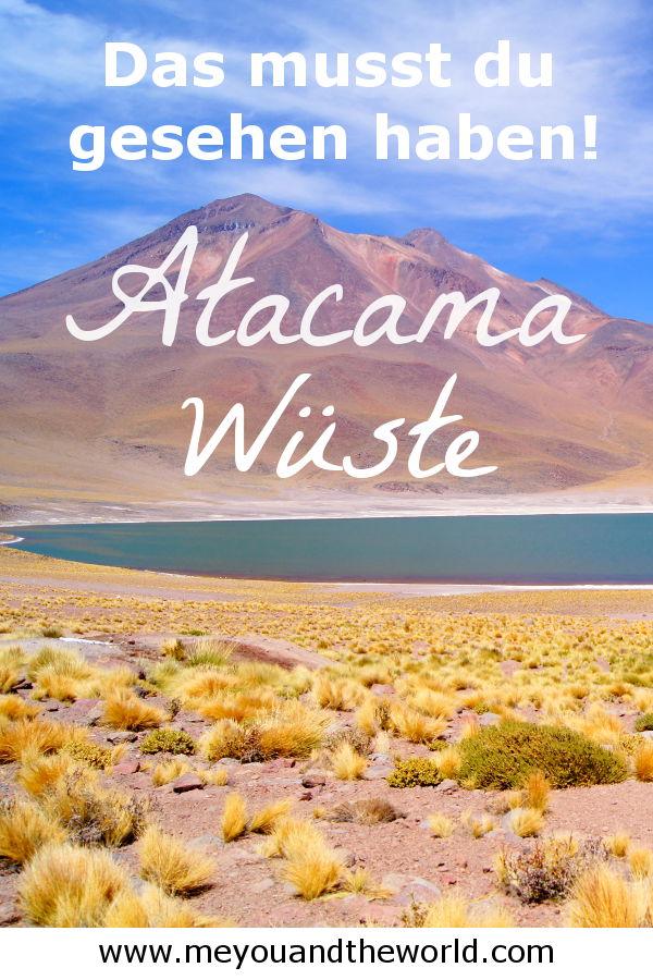Die Atacama Wueste in Chile musst du gesehen haben