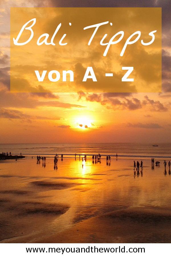 Bali Tipps und Informationen von A bis Z