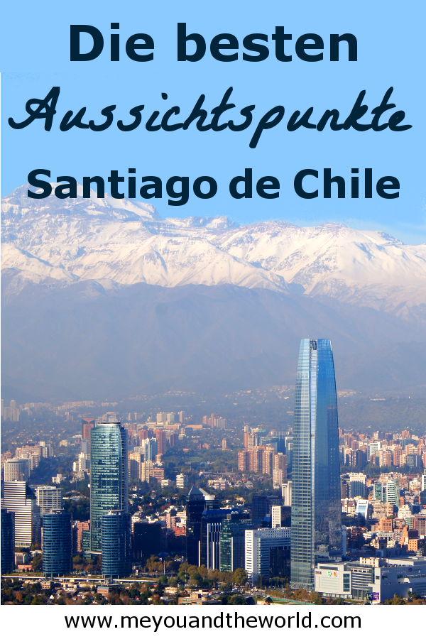 Diese Aussichtspunkte musst du dir in Santiago de Chile anschauen