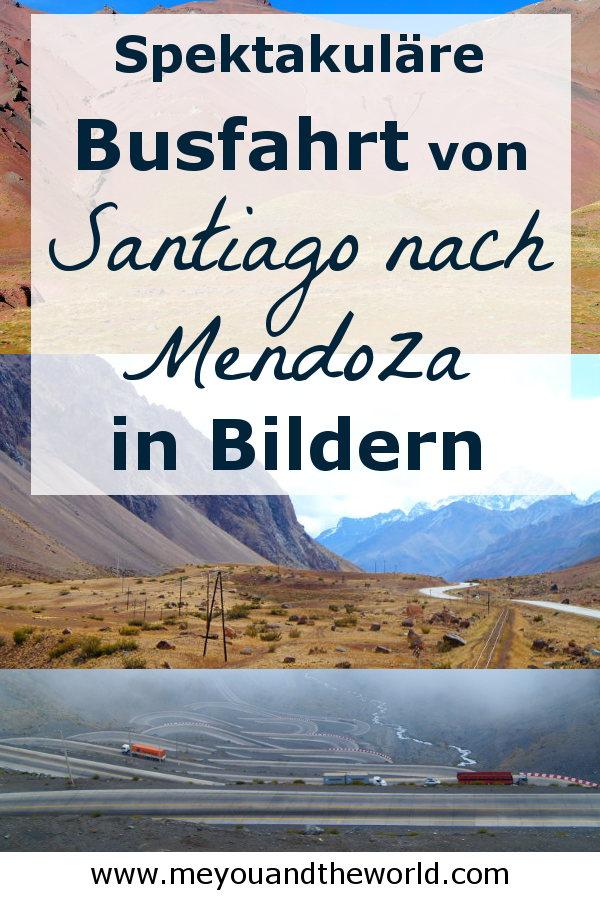 Eine Busfahrt in Bildern von Santiago de Chile nach Mendoza ueber die Anden