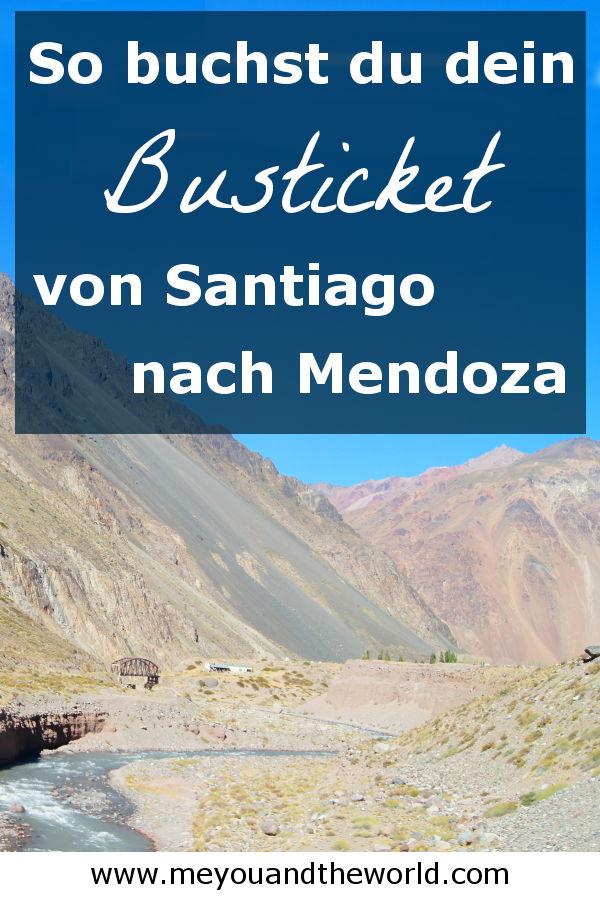 So kaufst du dir dein Busticket von Santiago de Chile nach Mendoza
