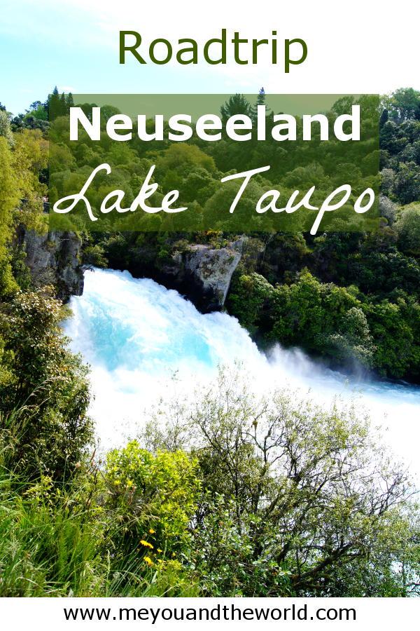 Besuche bei deinem Roadtrip durch Neuseeland Lake Taupo