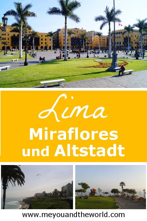 Sightseeingtipps zu Lima, Miraflores und Altstadt