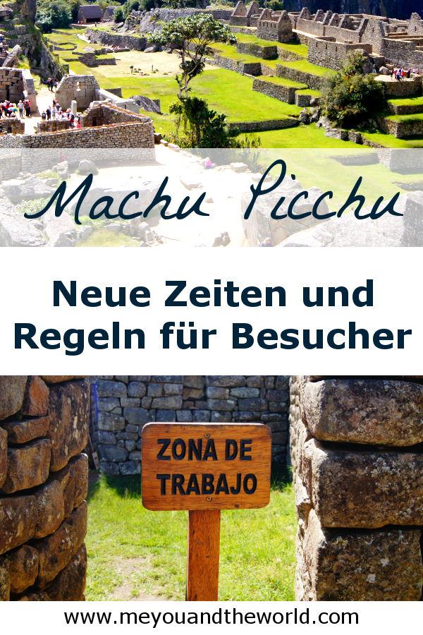 Alles zu den neuen Zeiten und Regeln fuer den Machu Picchu Besuch