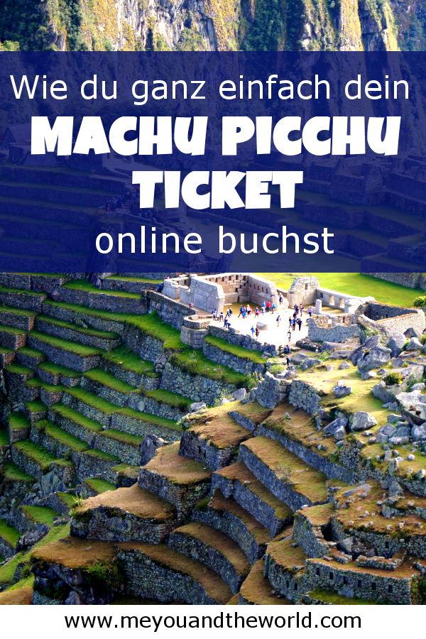 So buchst du dir das Machu Picchu Online Ticket