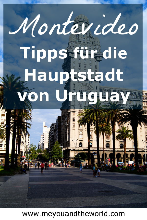 Sightseeing Tipps fuer Montevideo