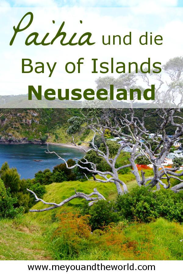 Entdecke bei deinem Roadtrip durch Neuseeland die Bay of Islands und Paihia