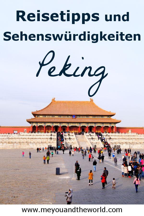 Tipps und Sehenswuerdigkeiten fuer deine Reise nach Peking