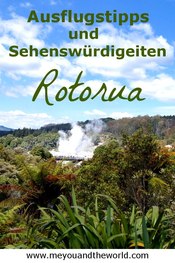 Tipps und Sehenswuerdigkeiten fuer deinen Ausflug nach Rotorua