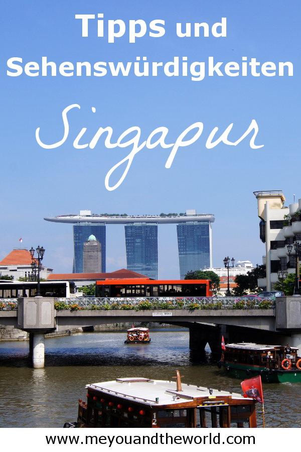 Reisetipps und Sehenswuerdigkeiten in Singapur
