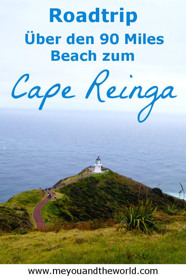 Tipps fuer deinen Neuseeland Roadtrip zum 90 Miles Beach und Cape Reinga