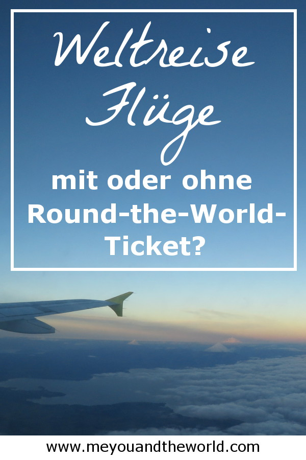 Weltreise Fluege mit oder ohne RTW-Ticket buchen