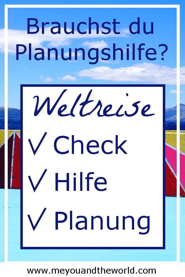 Hol dir die Hilfe die du fuer deine Weltreiseplanung benötigst