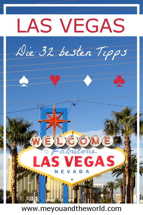 Die besten Reisetipps für deinen Las Vegas Urlaub 2019