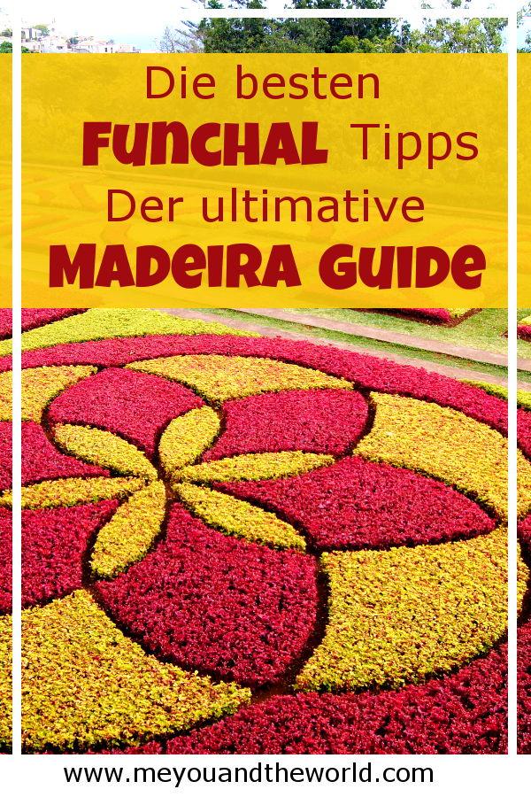 Die besten Funchal Tipps findest du in meinem Madeira Guide