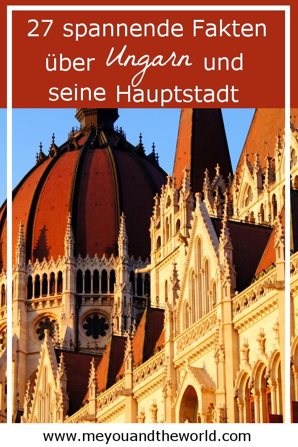 Interessante Fakten und Tipps ueber Ungarn und Budapest