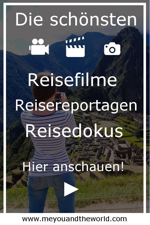 Die besten Reise-Dokus, Reise-Filme und Reise-Reportagen