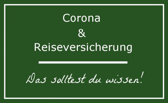 Mit der Corona Reiseversicherung bist du während deinem Urlaub gut versichert