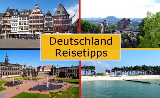 Deutschlands schönste Reiseziele und Ausflugstipps