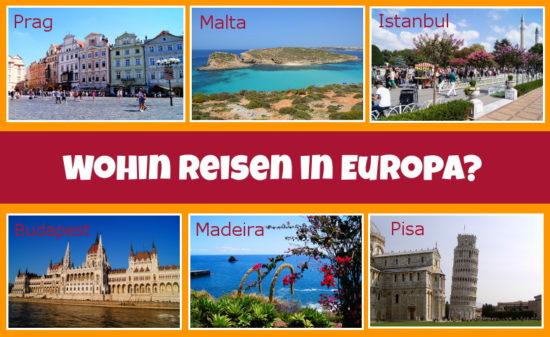 Die Reiseziele in Europa musst du gesehen haben